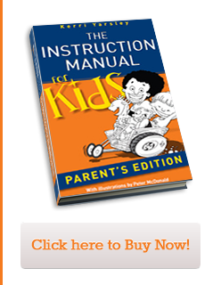 The Instruction Manual for Kids - Parent's Edition by Kerri Yarsley | Click here to Buy Now!